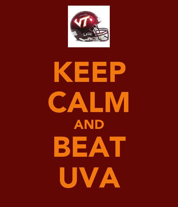 KEEP CALM AND BEAT UVA