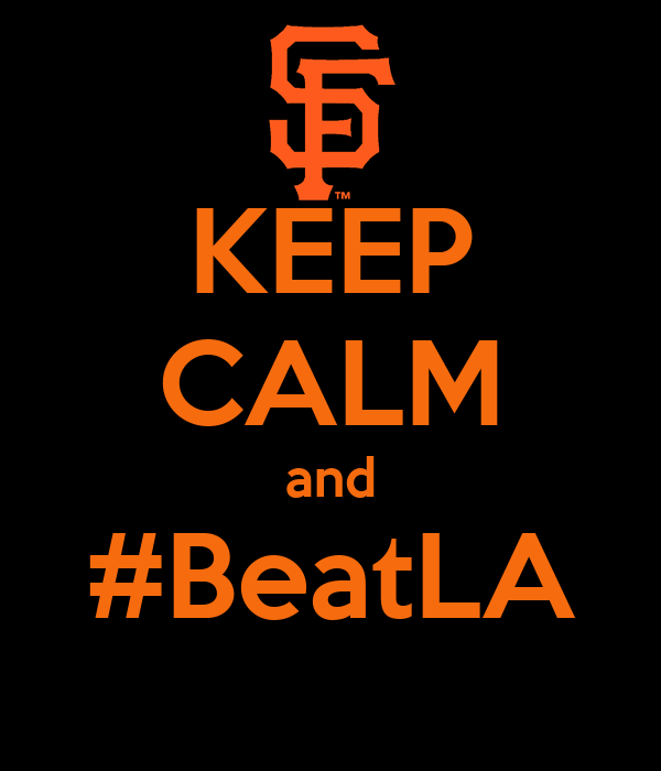 KEEP CALM and #BeatLA