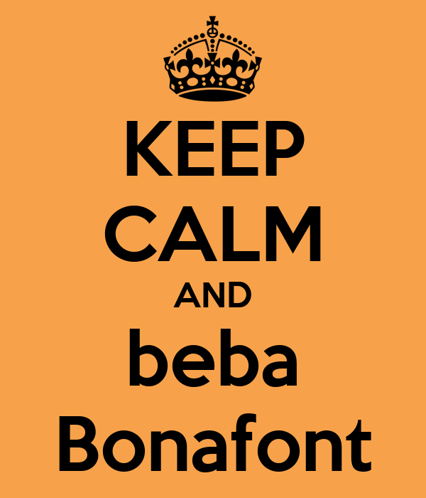 KEEP CALM AND beba Bonafont