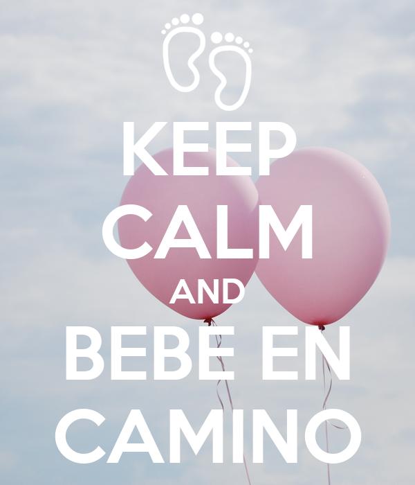 Keep calm and bebe en camino poster clert keep calm o - Bebe en camino ...