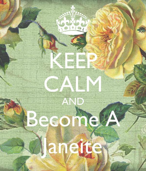 KEEP CALM AND Become A Janeite
