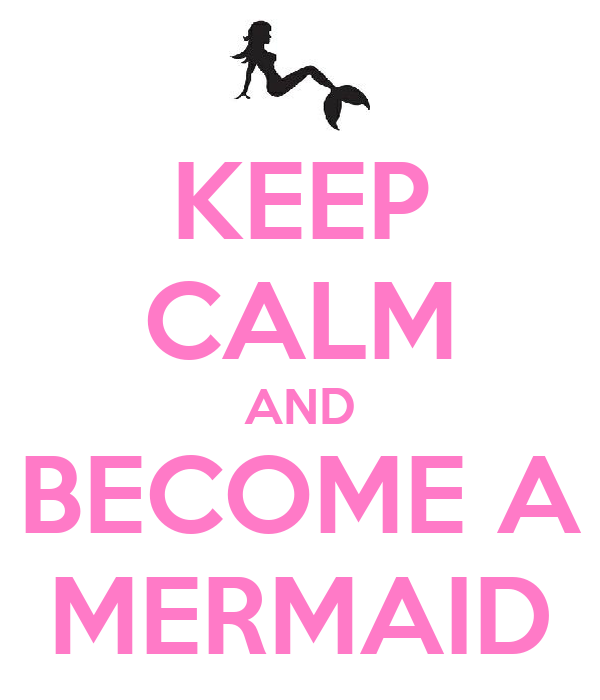 KEEP CALM AND BECOME A MERMAID Poster | Kenzie Curran ...