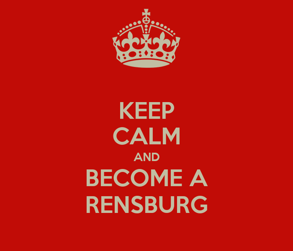 KEEP CALM AND BECOME A RENSBURG