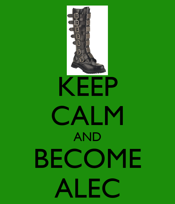 KEEP CALM AND BECOME ALEC