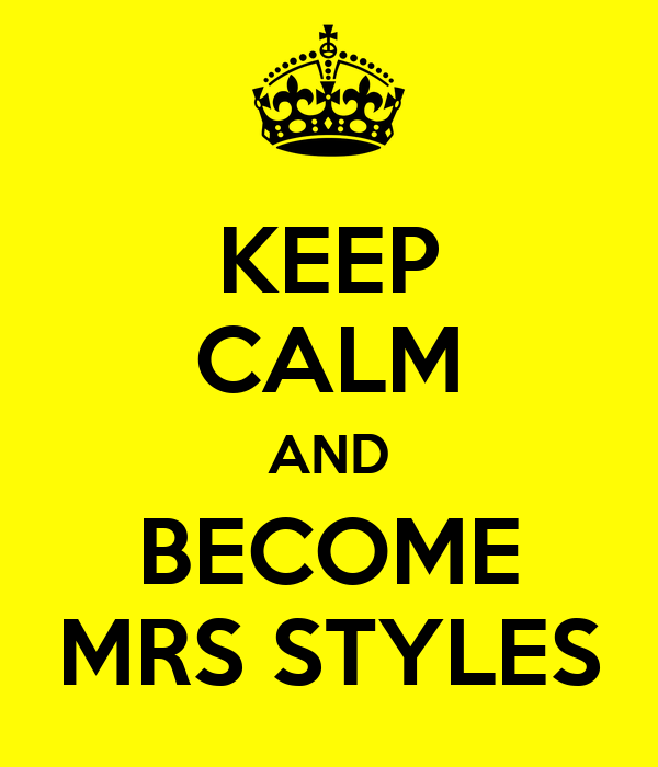 KEEP CALM AND BECOME MRS STYLES