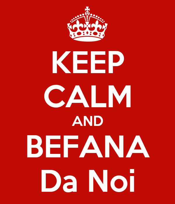 KEEP CALM AND BEFANA Da Noi