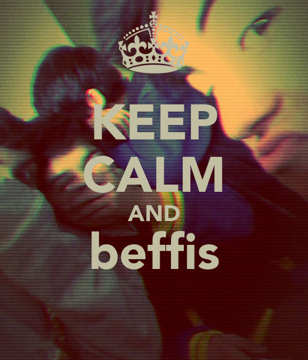 KEEP CALM AND beffis