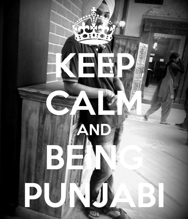 KEEP CALM AND BEING PUNJABI