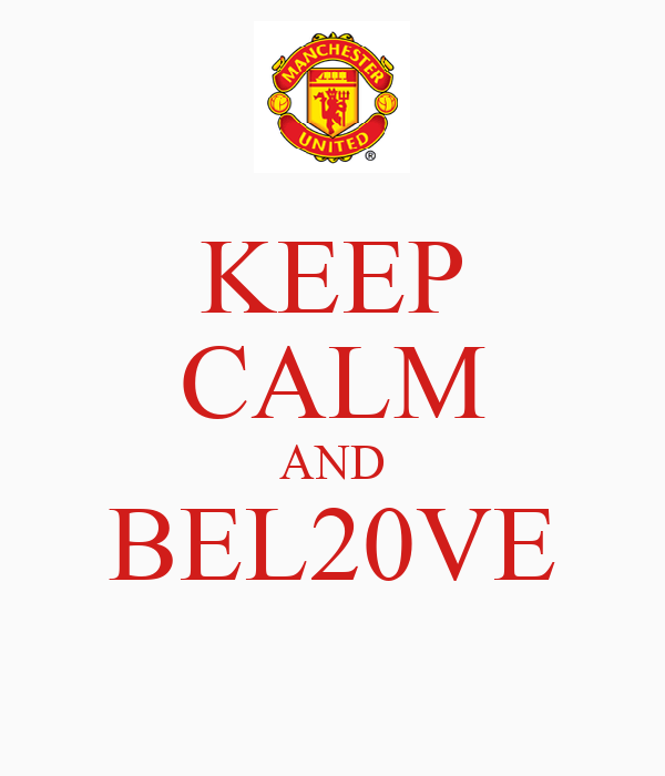 KEEP CALM AND BEL20VE