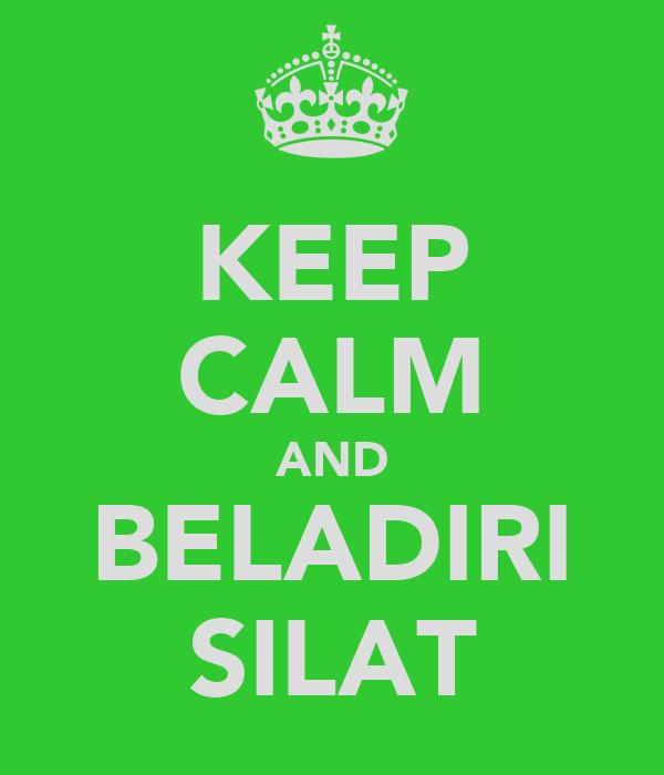 KEEP CALM AND BELADIRI SILAT