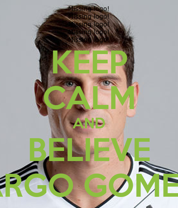 KEEP CALM AND BELIEVE ARGO GOMEZ
