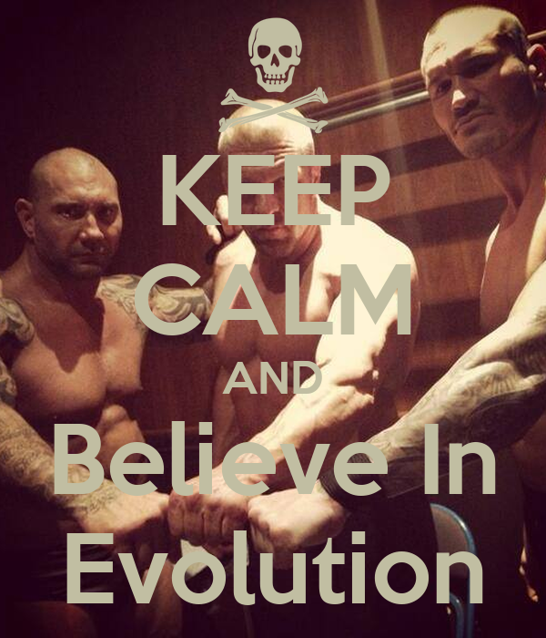 KEEP CALM AND Believe In Evolution