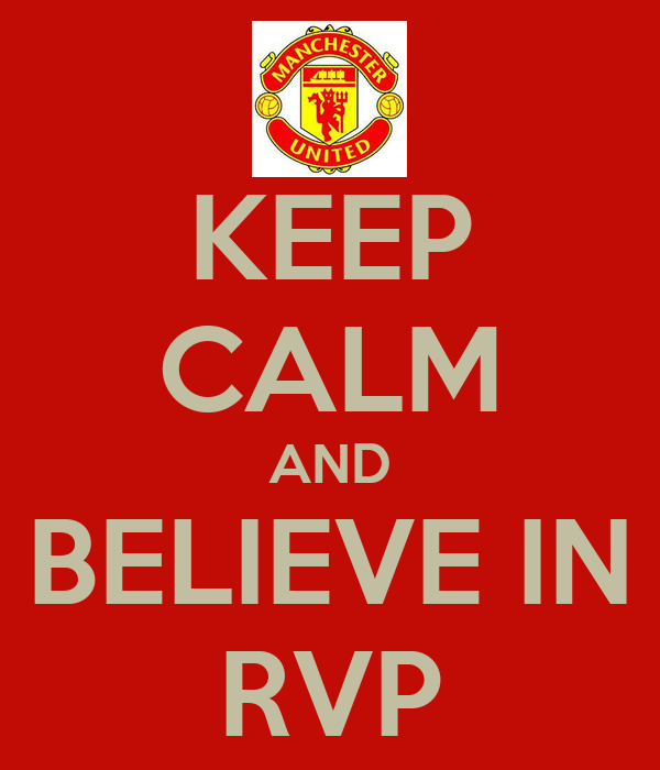 KEEP CALM AND BELIEVE IN RVP