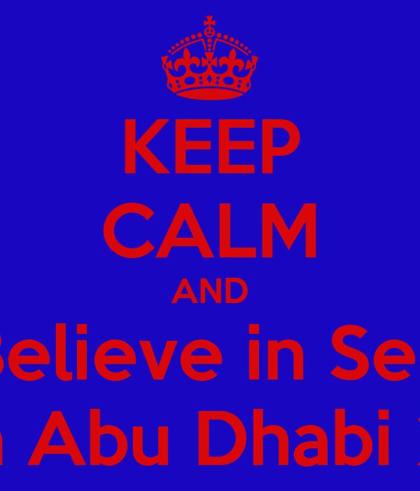 KEEP CALM AND Believe in Seb Again Abu Dhabi 2010