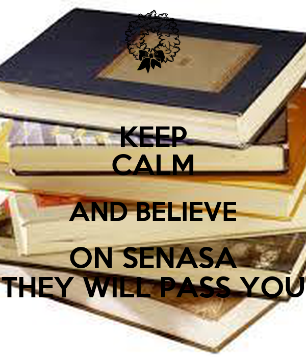 KEEP CALM AND BELIEVE ON SENASA THEY WILL PASS YOU