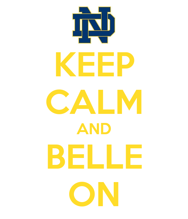 KEEP CALM AND BELLE ON