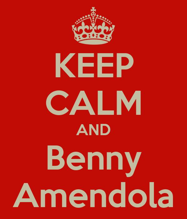KEEP CALM AND Benny Amendola