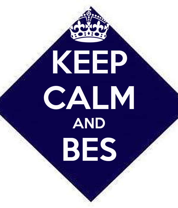 KEEP CALM AND BES