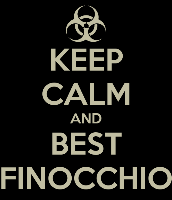 KEEP CALM AND BEST FINOCCHIO