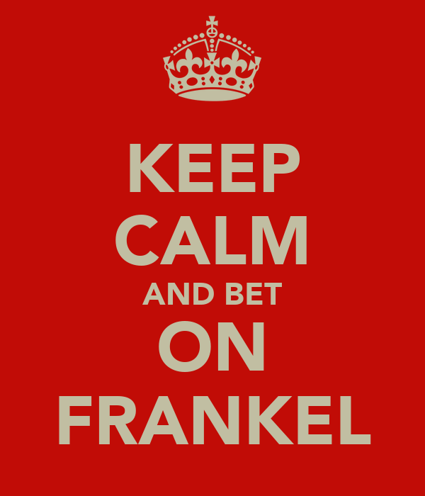 KEEP CALM AND BET ON FRANKEL