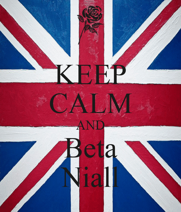 KEEP CALM AND Beta Niall
