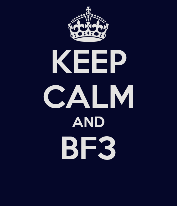 KEEP CALM AND BF3