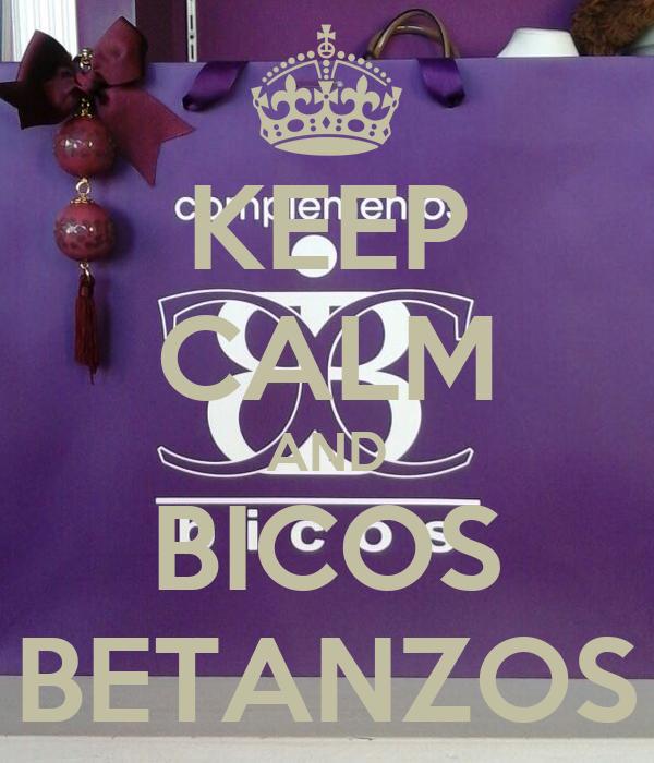 KEEP CALM AND BICOS BETANZOS