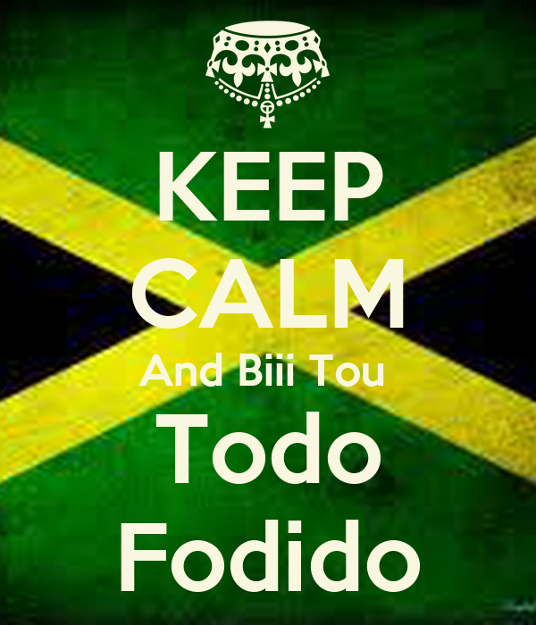 KEEP CALM And Biii Tou  Todo Fodido