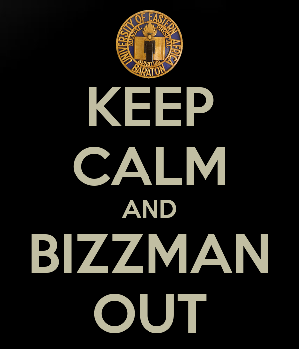 KEEP CALM AND BIZZMAN OUT