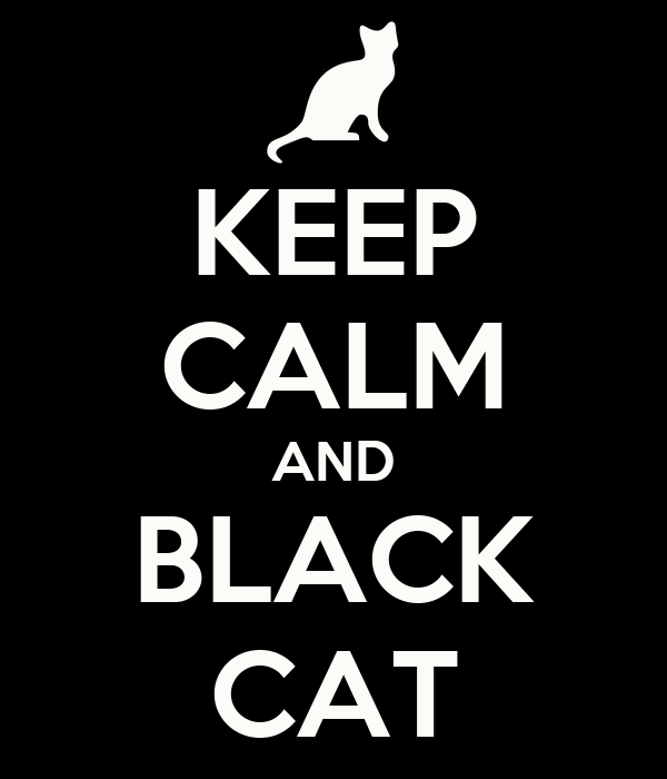 KEEP CALM AND BLACK CAT