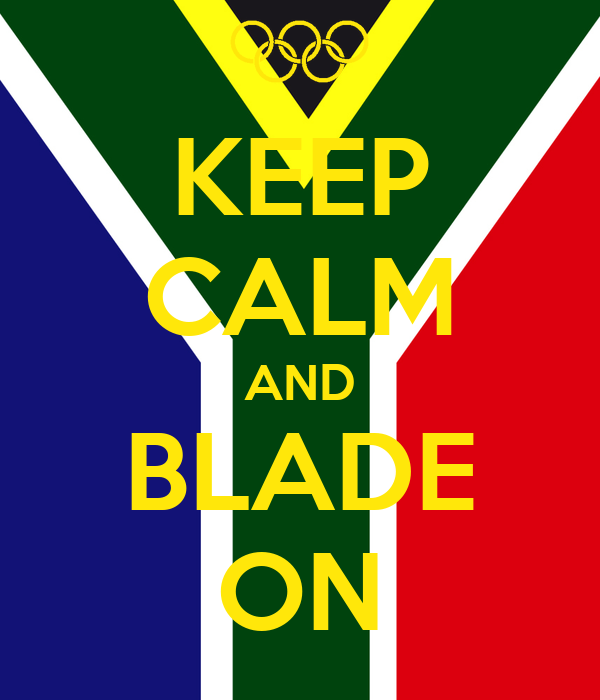 KEEP CALM AND BLADE ON