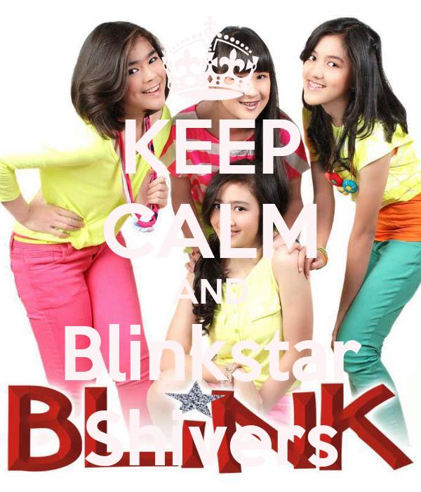 KEEP CALM AND Blinkstar Shivers