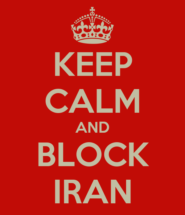 KEEP CALM AND BLOCK IRAN