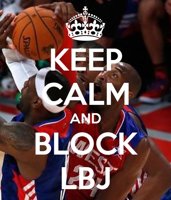 KEEP CALM AND BLOCK LBJ