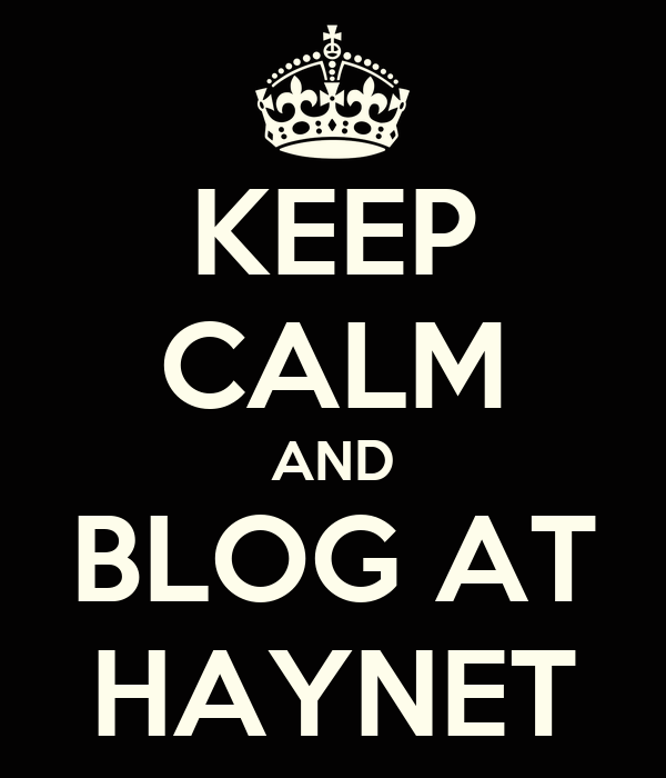 KEEP CALM AND BLOG AT HAYNET