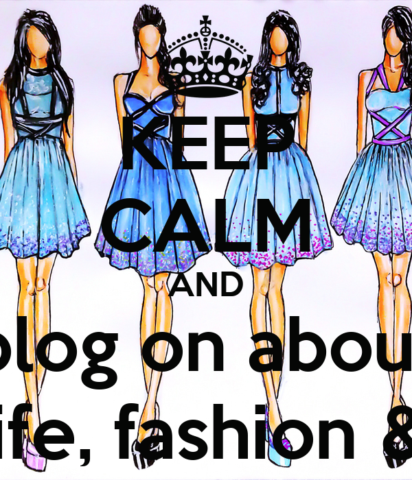 KEEP CALM AND blog on about real life, fashion & nails