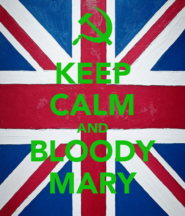KEEP CALM AND BLOODY MARY