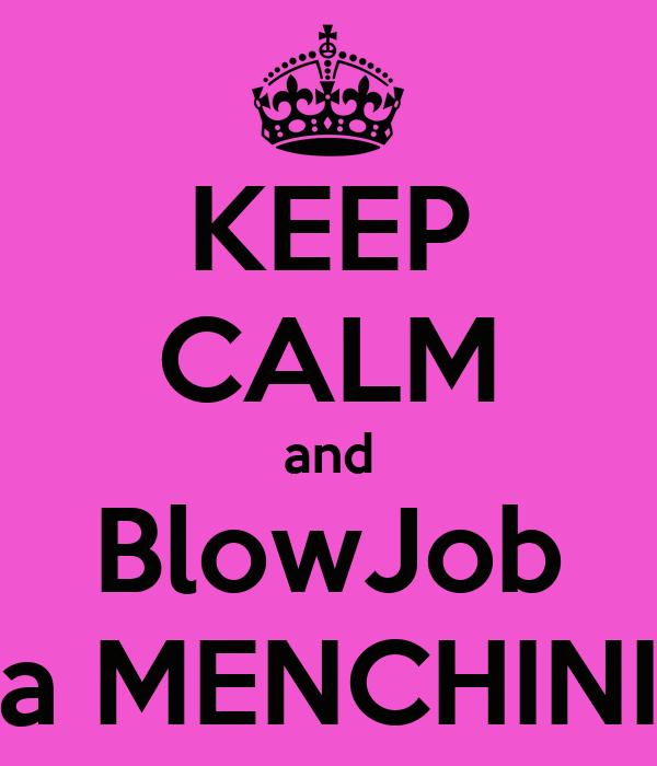 KEEP CALM and BlowJob a MENCHINI
