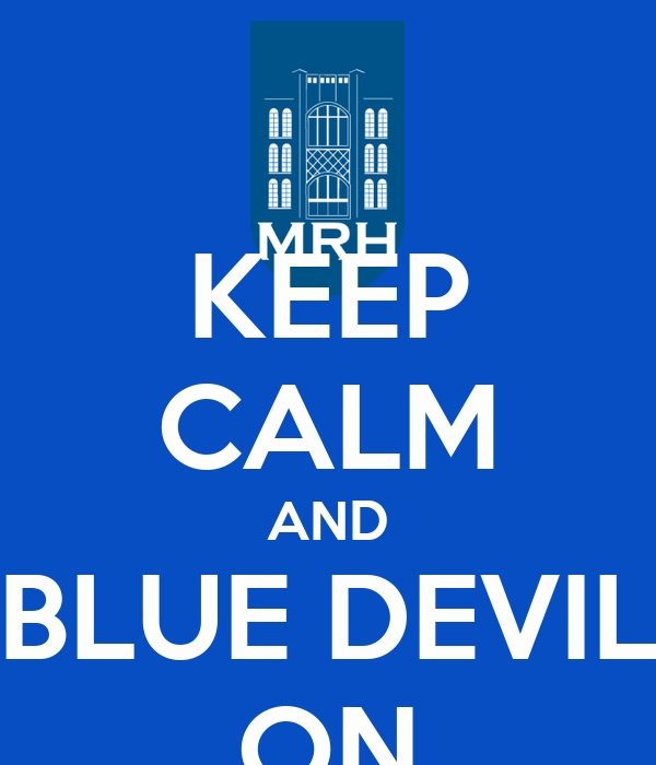 KEEP CALM AND BLUE DEVIL ON