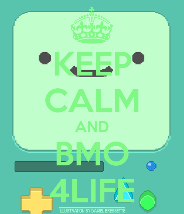 KEEP CALM AND BMO 4LIFE