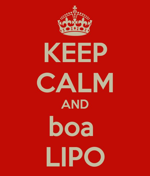 KEEP CALM AND boa  LIPO