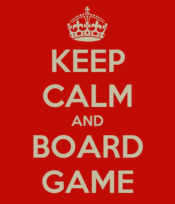 KEEP CALM AND BOARD GAME