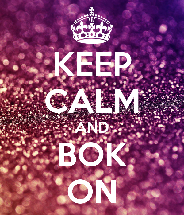 KEEP CALM AND BOK ON