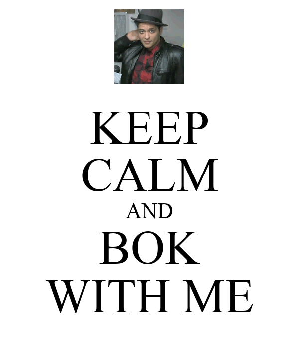KEEP CALM AND BOK WITH ME