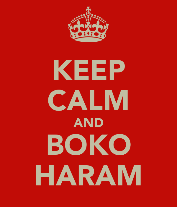 KEEP CALM AND BOKO HARAM