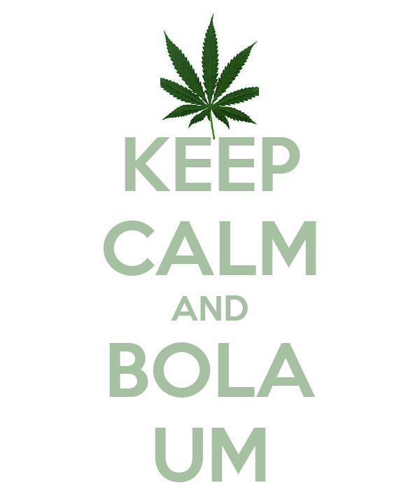 KEEP CALM AND BOLA UM
