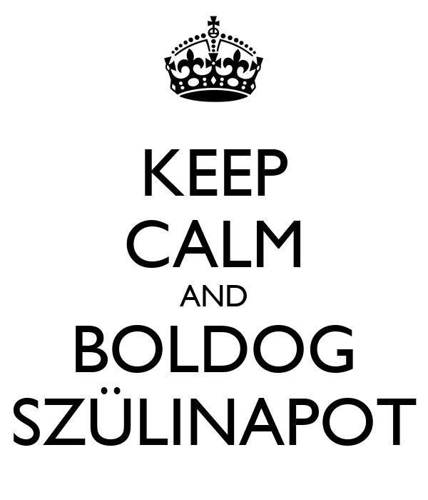 KEEP CALM AND BOLDOG SZÜLINAPOT