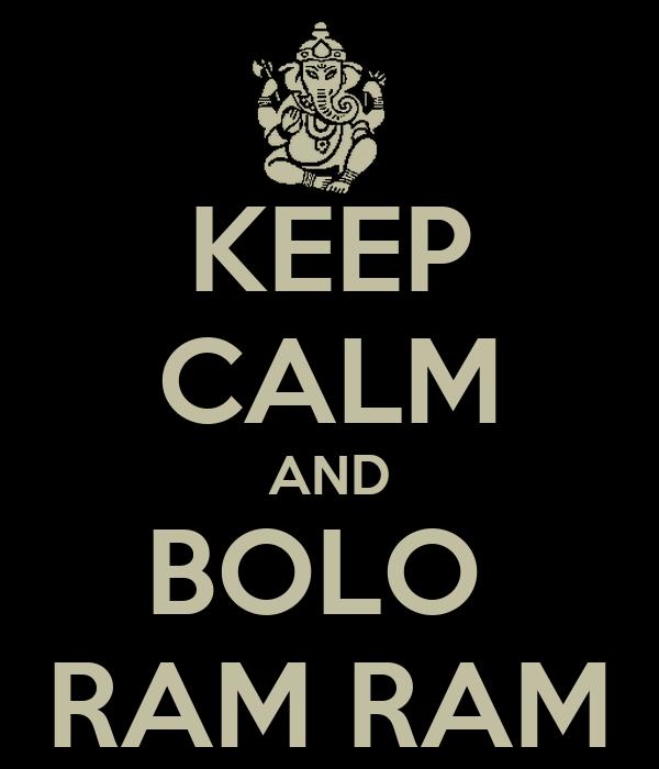 KEEP CALM AND BOLO  RAM RAM