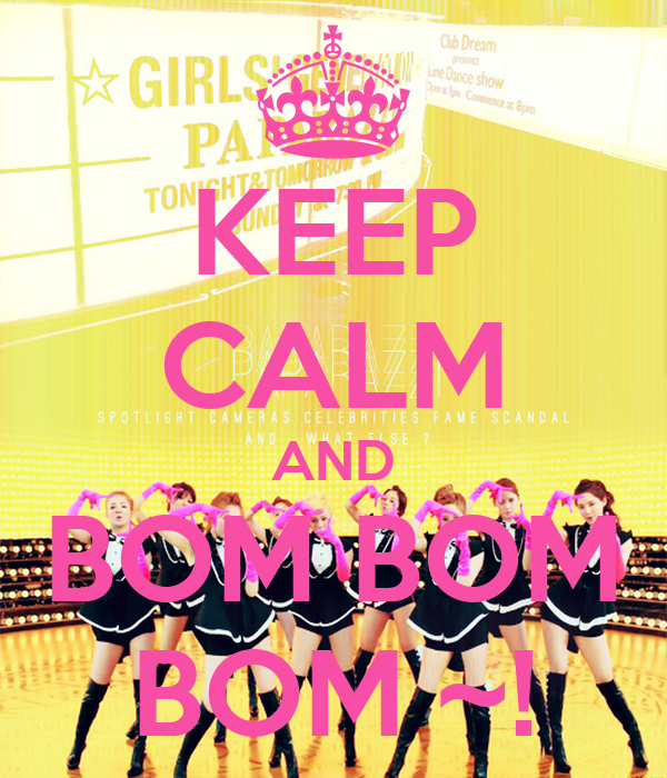 KEEP CALM AND BOM BOM BOM ~!