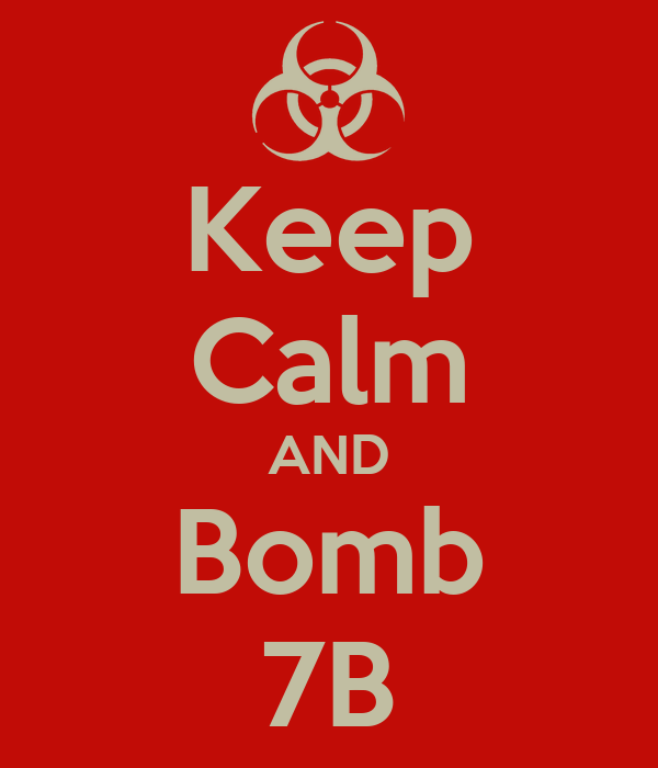 Keep Calm AND Bomb 7B
